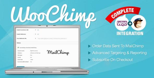 WooChimp - WooCommerce MailChimp Integration wordpress plugin free download wpzones